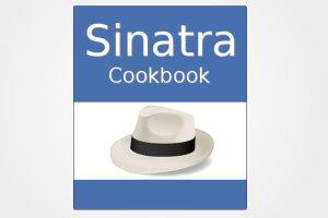 Sinatra Cookbook