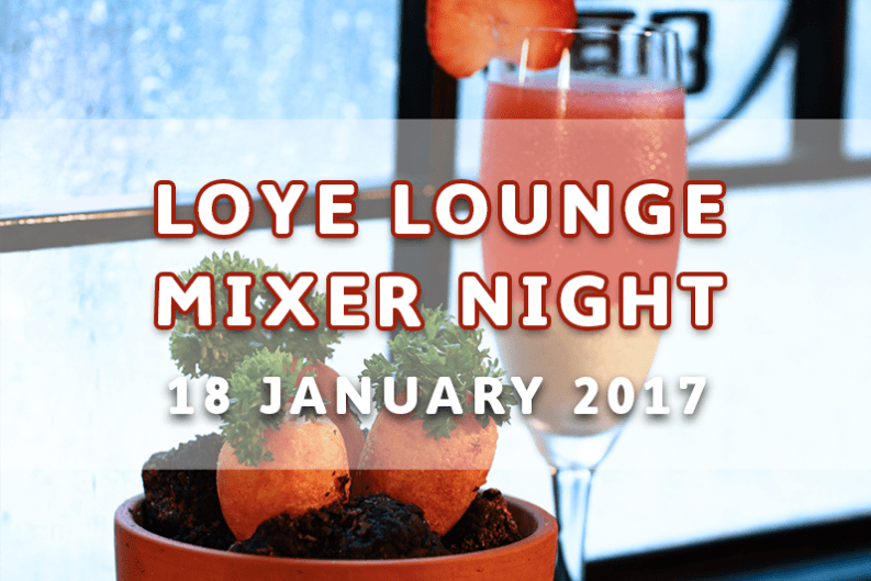 LoYe Lounge Mixer Night