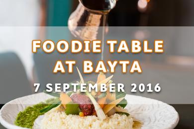 Foodie Table at Bayta