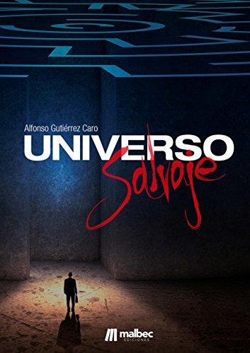 Universo salvaje por Alfonso Gutiérrez Caro