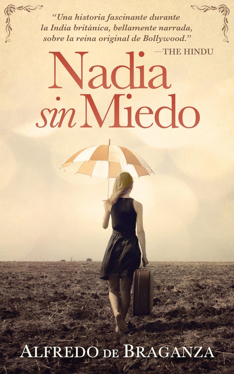 Portada del libro Nadia sin miedo de Alfredo De Braganza