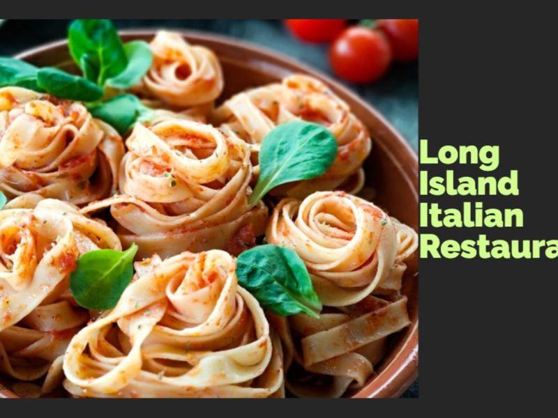 Long Island | Italian Restaurant