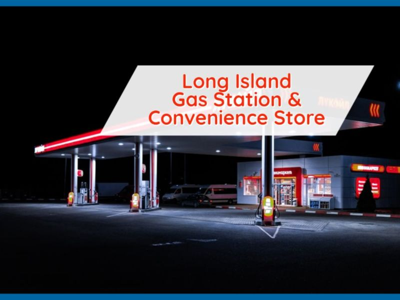 Long Island Gas Station And Convenience Store