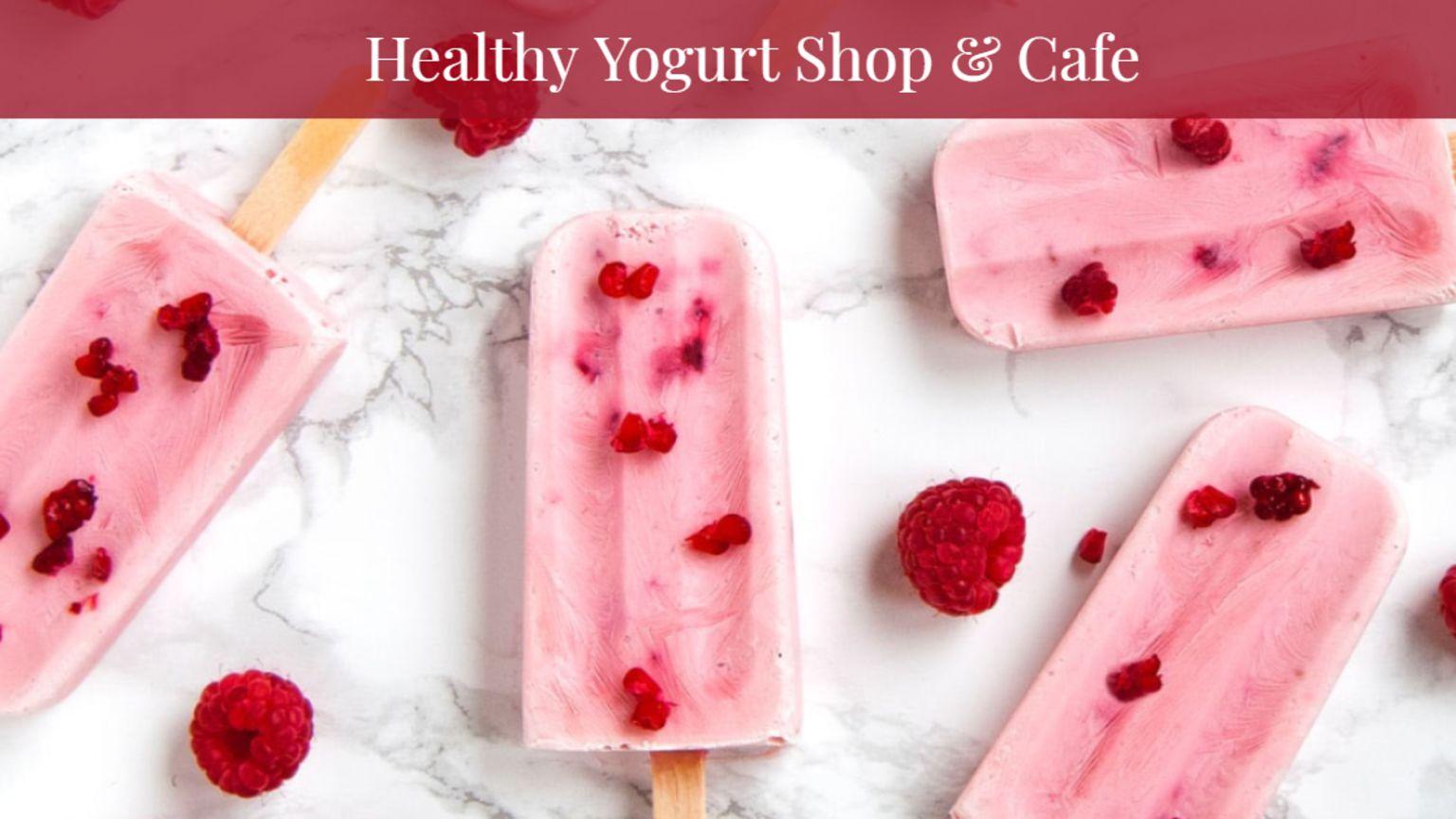 Healthy Yogurt Shop & Cafe
