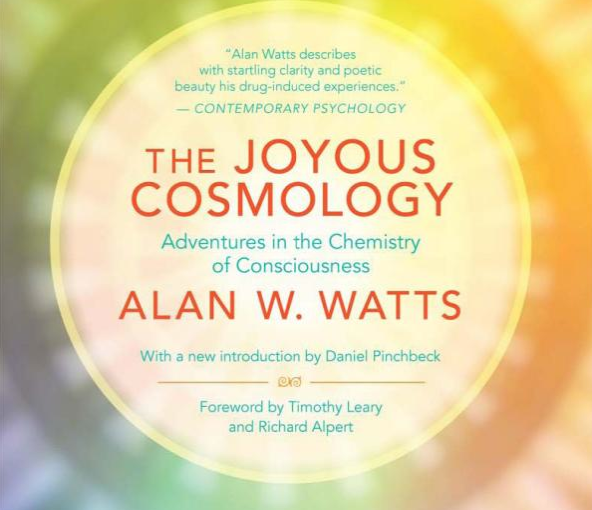 A book review of The Joyous Cosmology: Adventures in the Chemistry of Consciousness