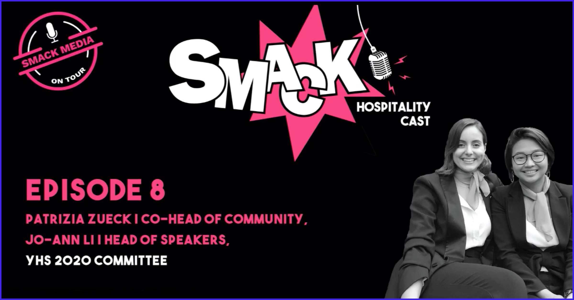 SMACK #8 ON TOUR - Young Hoteliers Summit (YHS) 2020 Intro