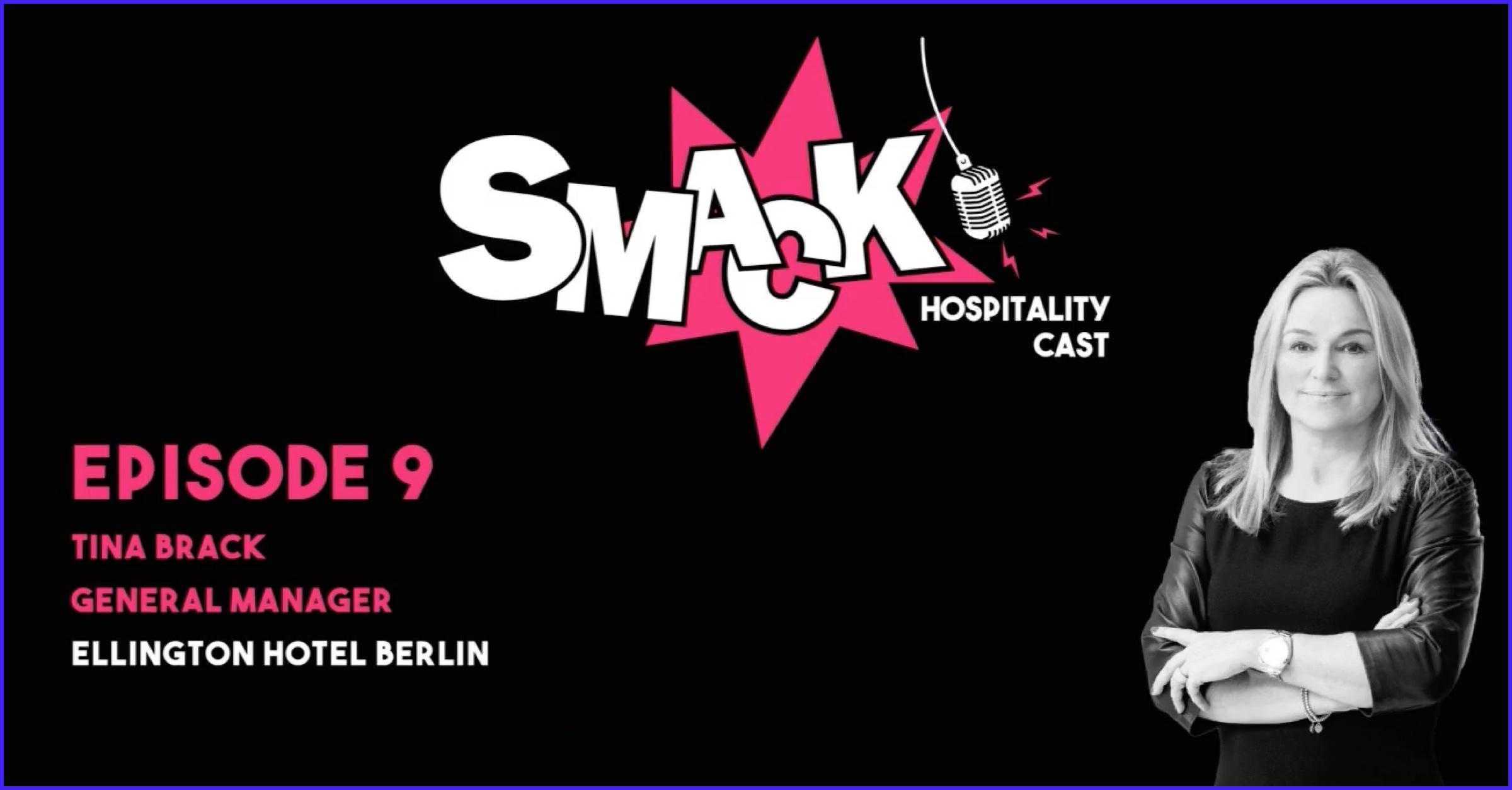 SMACK #9 - F&B, local communities and women in hospitality with Tina Brack (Ellington Hotel Berlin)