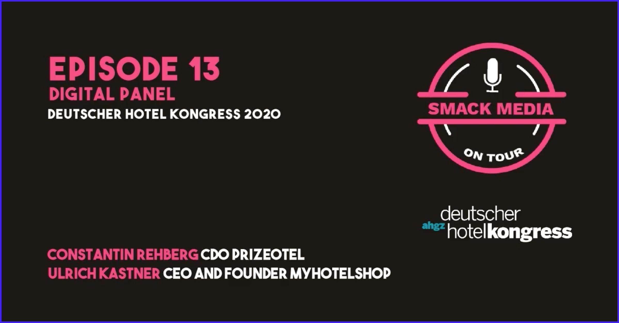 SMACK #13 ON TOUR - Digital Panel @ Deutscher Hotelkongress