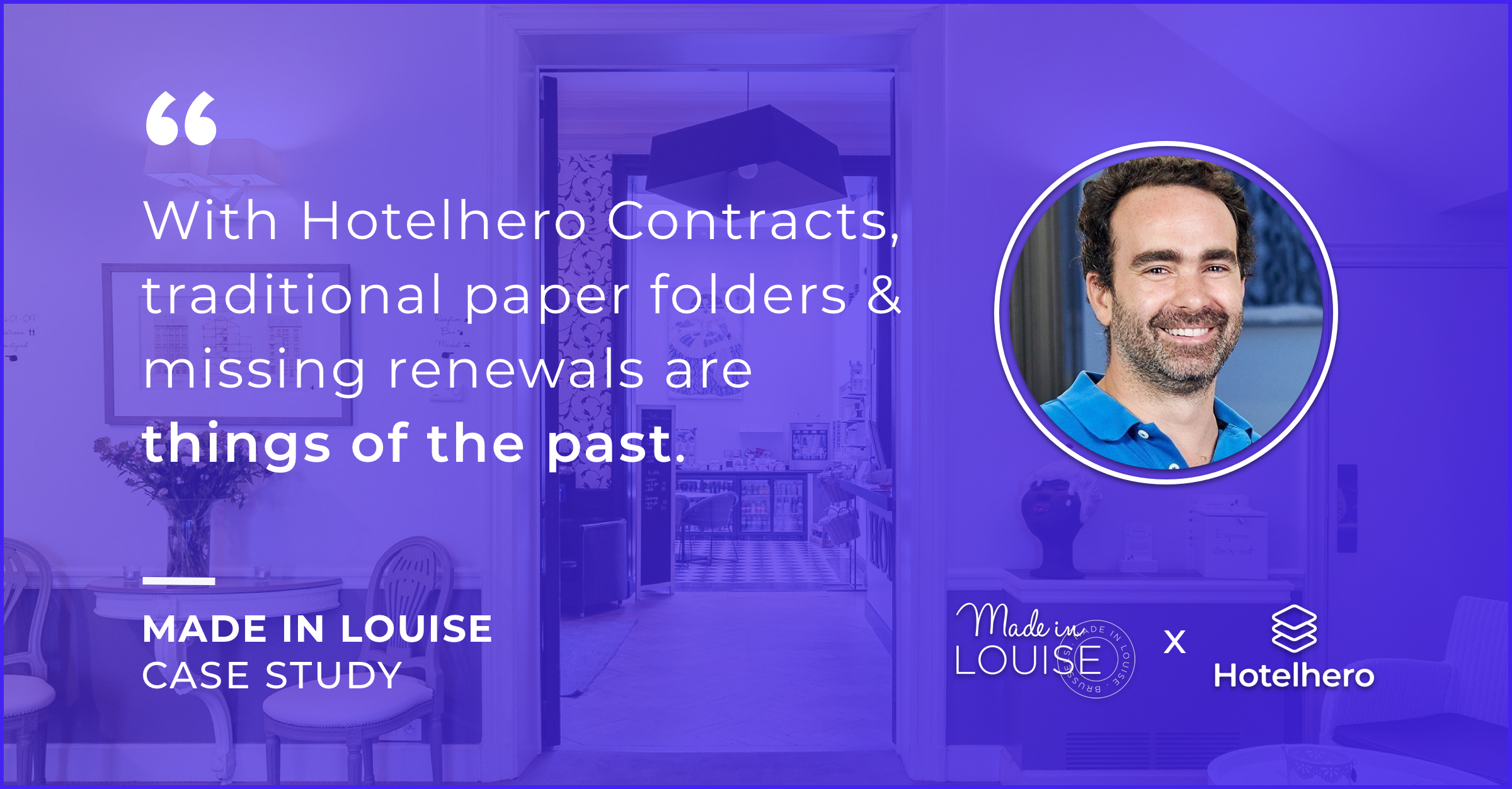 Made in Louise digitises its hotel contract & vendor managemen...