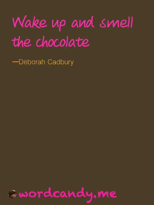 wordcandy chocolate quote