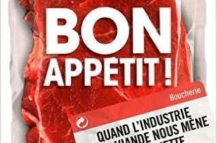Bon appetit ! Quand l'industrie de la viande nous mène en barquette.