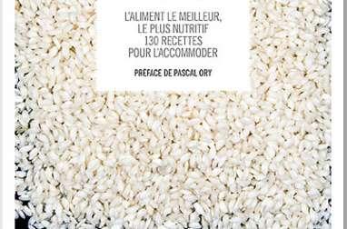 Le riz - L'aliment le meilleur, le plus nutritif