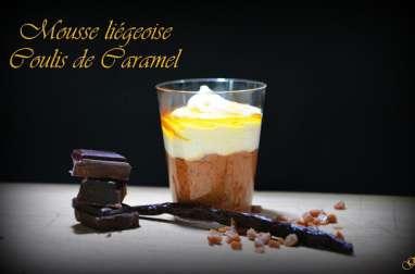 Mousse liégeoise coulis de caramel