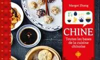 Chine - Toutes les bases de la cuisine chinoise