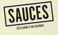 Sauces - Réflexions d'un cuisinier