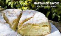 Gâteau de Savoie à la fleur d'oranger