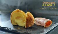 Cromesquis de pommes de terre et fromage