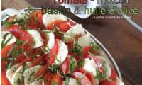 Tomate mozza basilic et huile d'olive