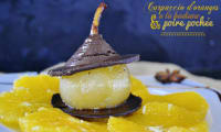 Carpaccio d'orange et poire pochée à la badiane, vanille et chocolat