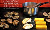 Plancha joues de porc aux épices cajun