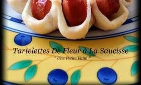 Tartelettes de fleur à la saucisse