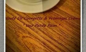 Velouté de courgettes et fromages crémeux