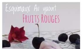 Esquimaux au yaourt et aux fruits rouges
