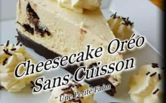 Cheesecake Oréo Sans Cuisson