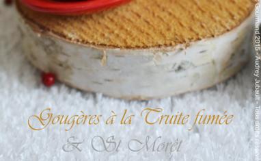 Gougères à la truite et Saint Morêt