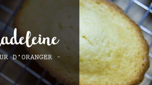 Madeleine A La Fleur D Oranger Recette Par Cupy