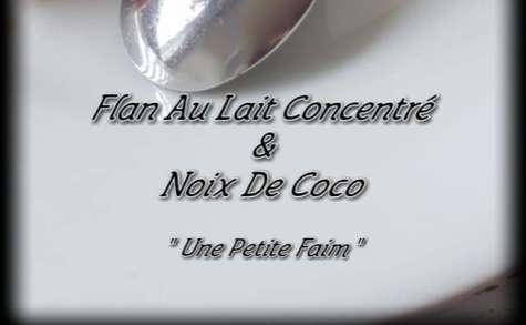 Flan au lait concentré et noix de coco