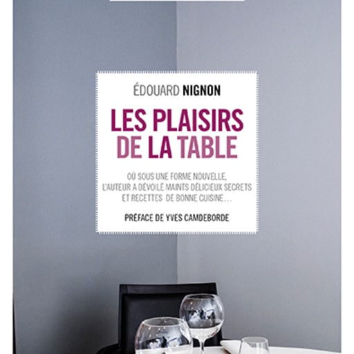Les plaisirs de la table