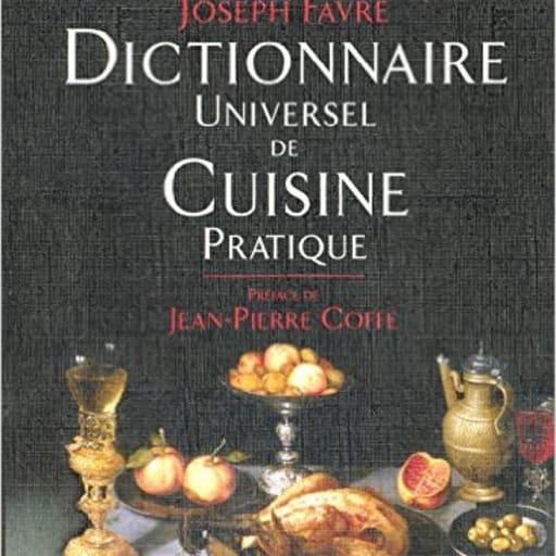Dictionnaire universel de cuisine pratique