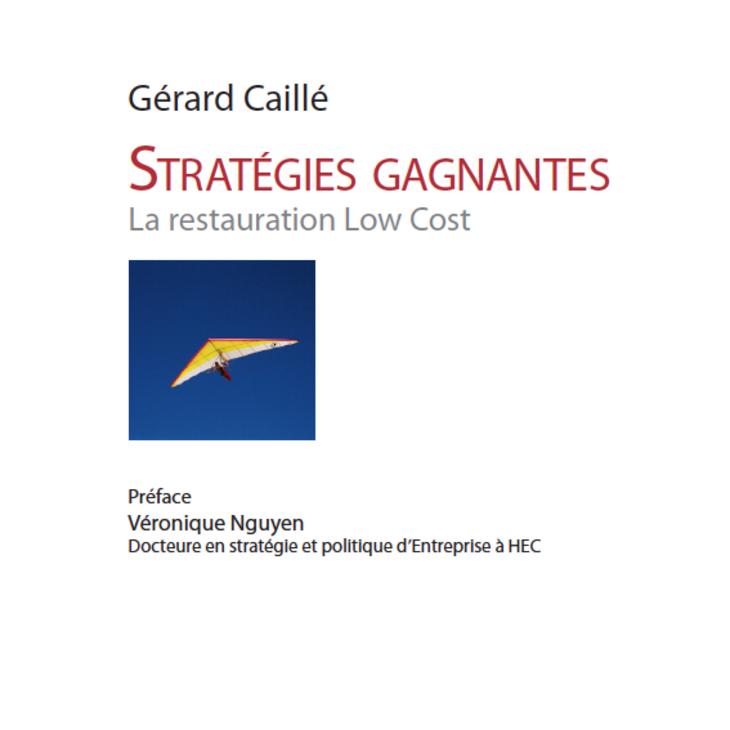 Stratégies gagnantes - la restauration low cost