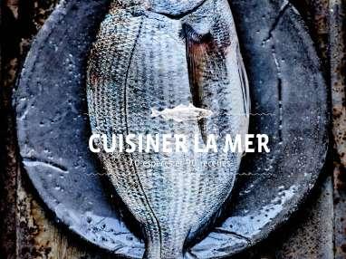 Cuisiner la mer par Gaël Orieux