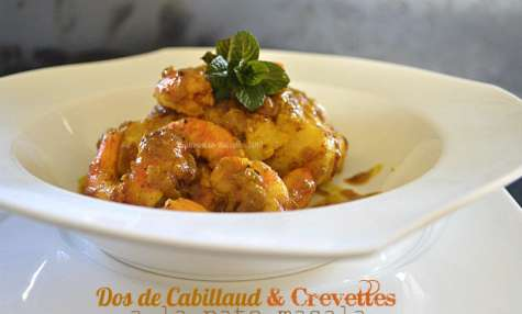 Dos de cabillaud à la pâte masala maison et crevettes