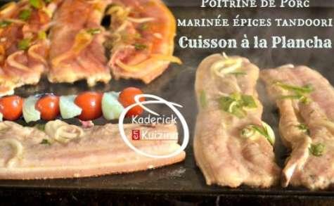 Plancha poitrine porc marinade épices tandoori ou au citron thym