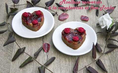 Moelleux renversés à la cranberries et fève Tonka
