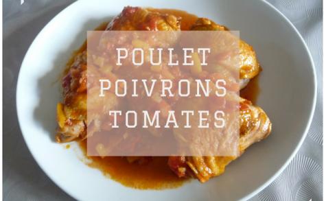 Poulet moelleux tomate poivrons