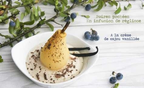 Poires pochées en infusion de réglisse à la crème de cajou vanillée