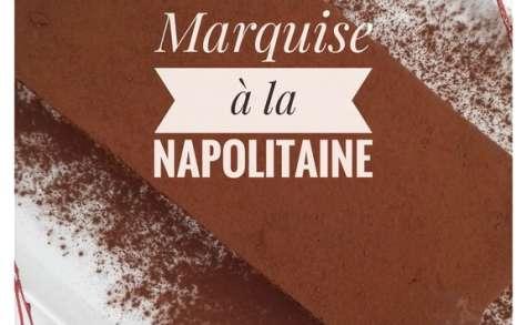 Marquise à la Napolitaine