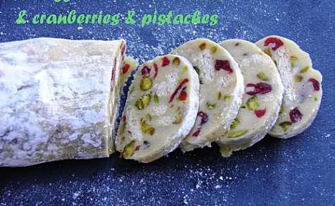 Saucisson chocolat blanc & cranberries & pistaches