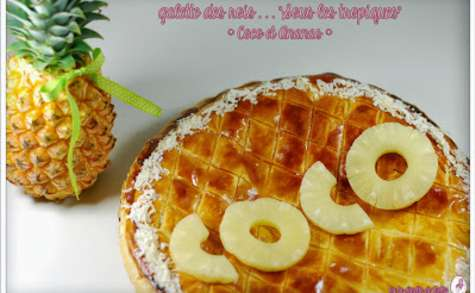 Galette des roi Coco et Ananas