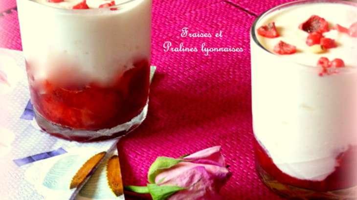 Fromage blanc mousseux à la rose, compotée de fraises et pralines lyonnaises