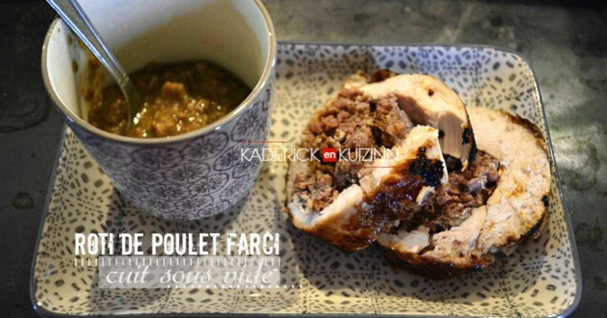Roti de poulet farci au foie gras cuisson sous vide à la vapeur ...