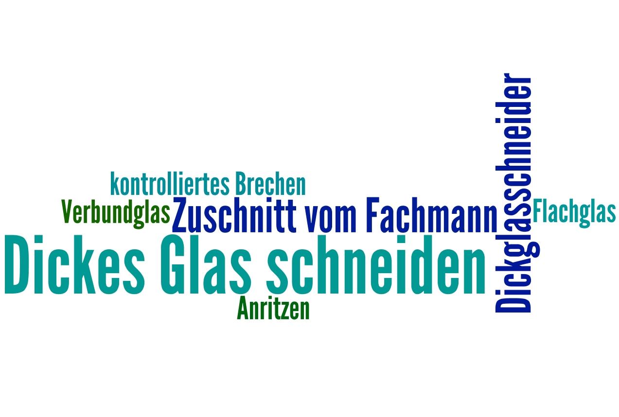 dickes glas schneiden: methoden, kosten & tipps
