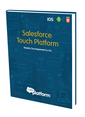 Salesforce Touch Platform Mobile Development Guide