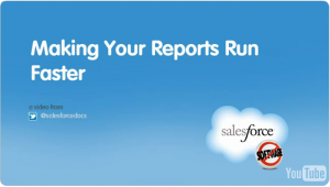 Making Your Reports Run Faster