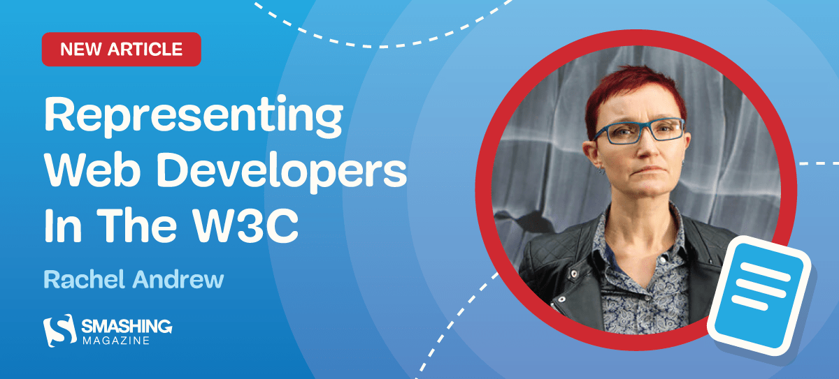 Representing Web Developers In The W3C