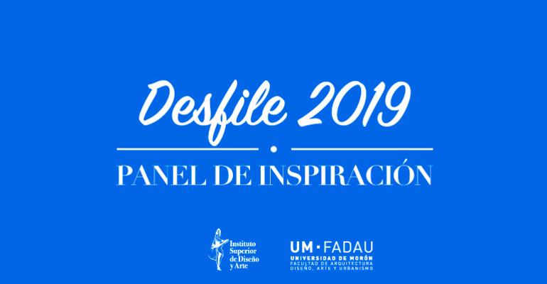 #DESFILEISDA2019 - PANEL DE INSPIRACIÓN